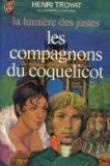La lumière des justes, tome 1 : Les compagnons du coquelicot