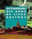 Dictionnaire des noms de lieux bretons