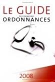 Guide des premières ordonnances 2008