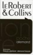 Le Robert & Collins poche : Dictionnaire français allemand-allemand français