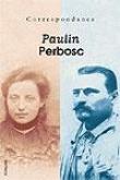 Correspondance Louisa Paulin - Antonin Perbosc (1937 - 1944)