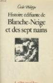 Histoire edifiante de Blanche-Neige et des sept nains