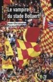 Le Vampire du Stade Bollaert