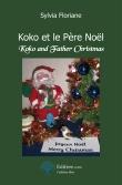 Koko et le Pere Noël / Koko and Father Chrismas