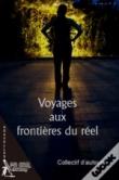 Voyages aux frontières du réel