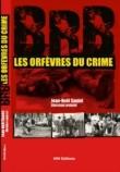 BRB : les orfèvres du crime