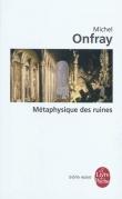M�taphysique des ruines